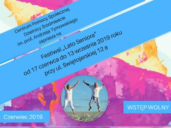 "Festiwal ""Lato Seniora"" 2019"
